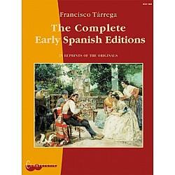 Tarrega - The Complete Early Spanish Editions
