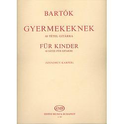 B.Bartók - For Children, 60 skladieb pre gitaru (Szendrey-Karper)