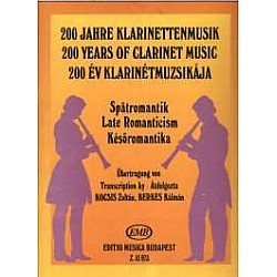 200 Years Of Clarinet Music - Late Romanticism - 13973