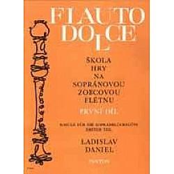 Daniel, Ladislav - Škola hry na sopránovú zobcovú flautu I.