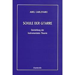 Carlevaro, Abel - Schule der Gitarre